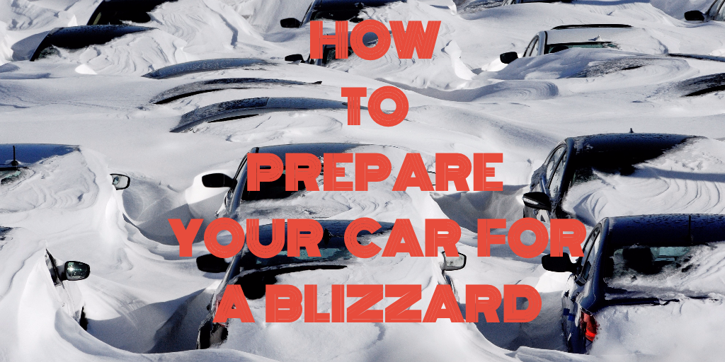 5 Ways To Prepare Your Car For A Blizzard