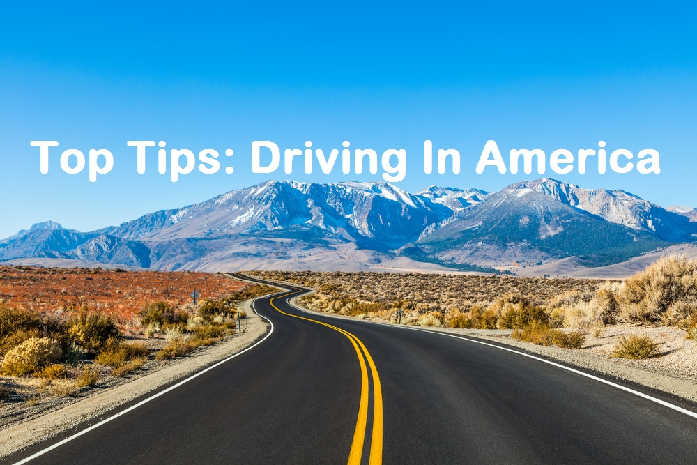 Top Tips: Driving In America