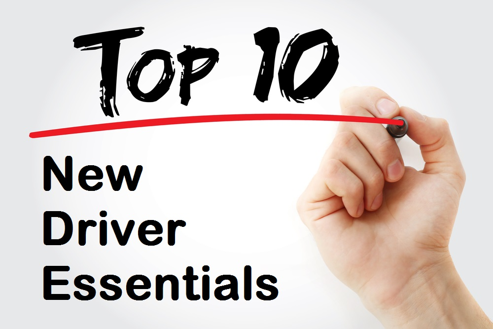 TOP 10: New Driver Essentials