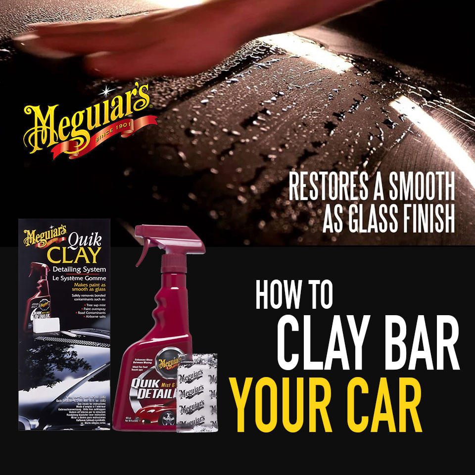 How To Clay Bar Your Car
